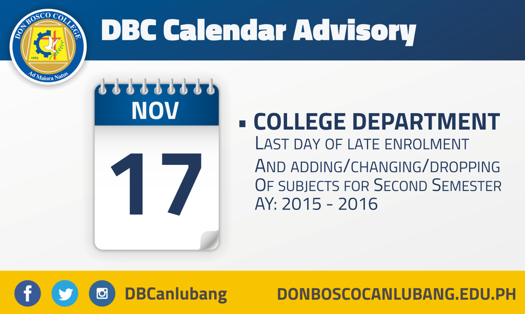 DBC CALENDAR ADVISORY: NOVEMBER 17, 2015 – Last Day of Enrollment for College Department