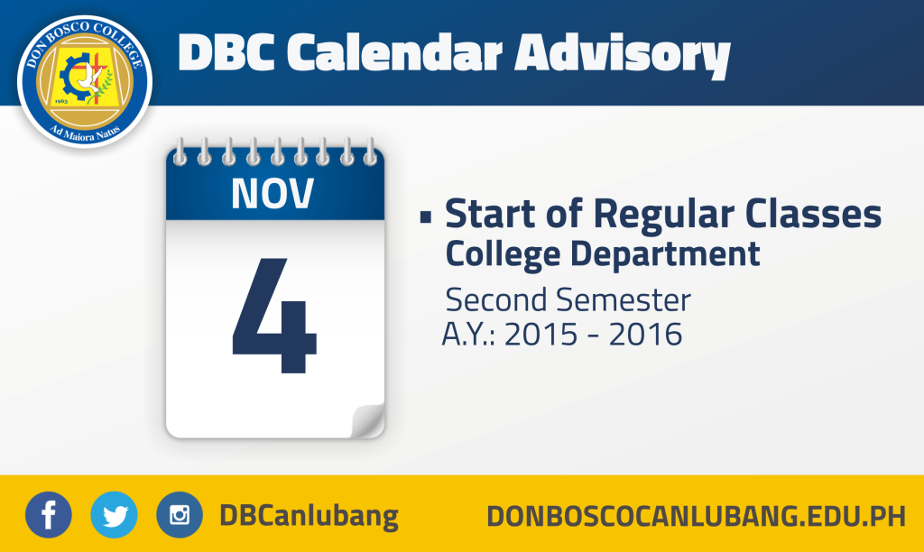 NOVEMBER 4, 2015: Start of Regular Classes for College Department