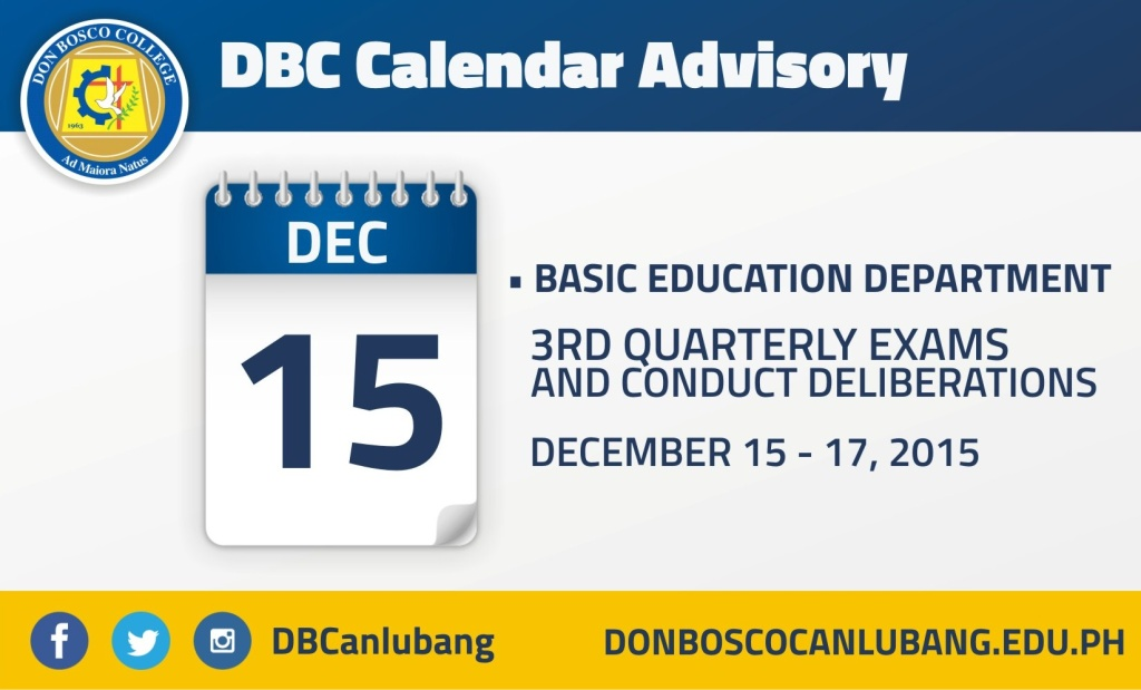 DBC CALENDAR ADVISORY: December 15th Quarterly Exams for BED