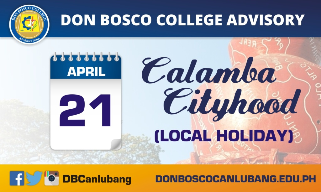 DBC CALENDAR ADVISORY: April 21, 2016 – Celebration of Calamba Cityhood